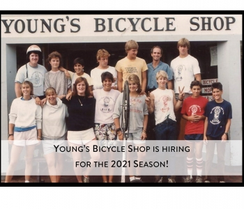 Young's Bicycle Shop is hiring for the 2021 Season!